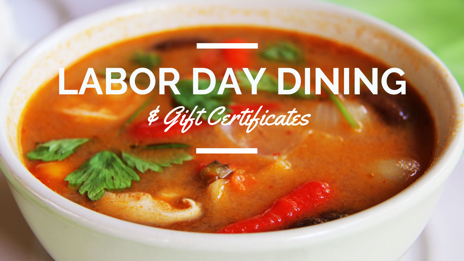 Labor Day Dining and Gift Certificates
